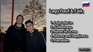 Lagu Rauf & Faik-Rusia    Lagu Rusia Terpopuler
