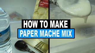 How To Make Paper Mache Mix