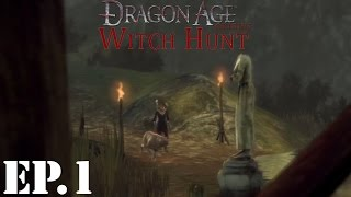 Dragon Age: Origins: Witch Hunt Let's Play | Part 1 | Morrigan Is Missing