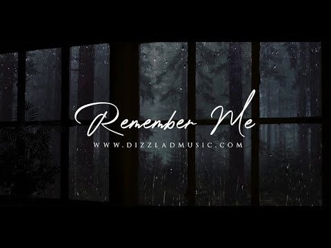 """Sad Song Music Sad Emotional Piano Type Instrumental Cry – """"Remember Me"""""""