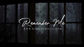 Sad Song Music Sad Emotional Piano Type Instrumental Cry - Remember Me