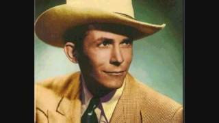 Hank Williams I could never be ashamed of you