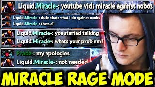 When M-God Is Tilted - Trashtalker Vs Miracle Angry Mage Rage Mode Dota 2