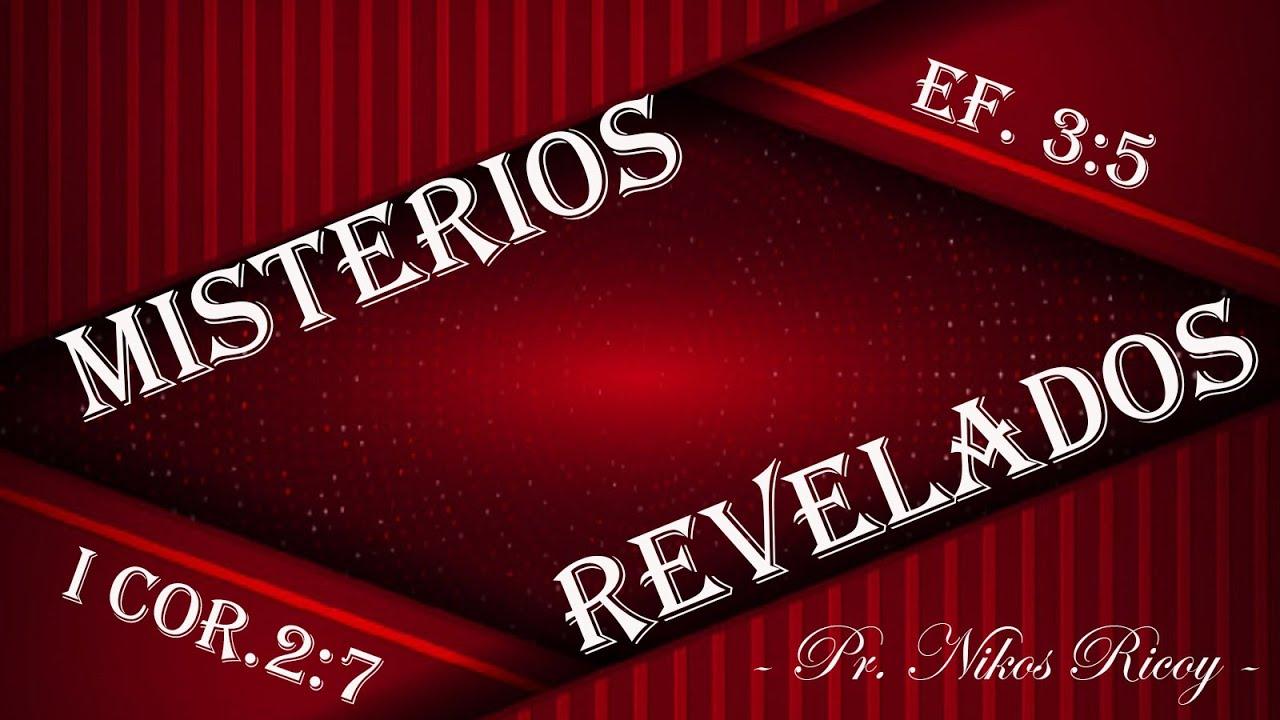 - MISTERIOS REVELADOS - ( I COR. 2,7 )
