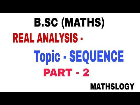 B.SC[MATHS] REAL ANALYSIS - SEQUENCE Part -2 @MATHSLOGY