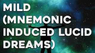 MILD Tutorial - Mnemonic Induced Lucid Dream - How to MILD