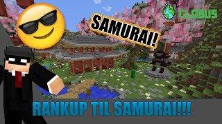 Globus ep 15 - RANKUP TIL SAMURAI!!!