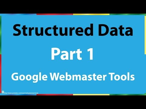 Google Webmaster Tools Structured Data Part 1