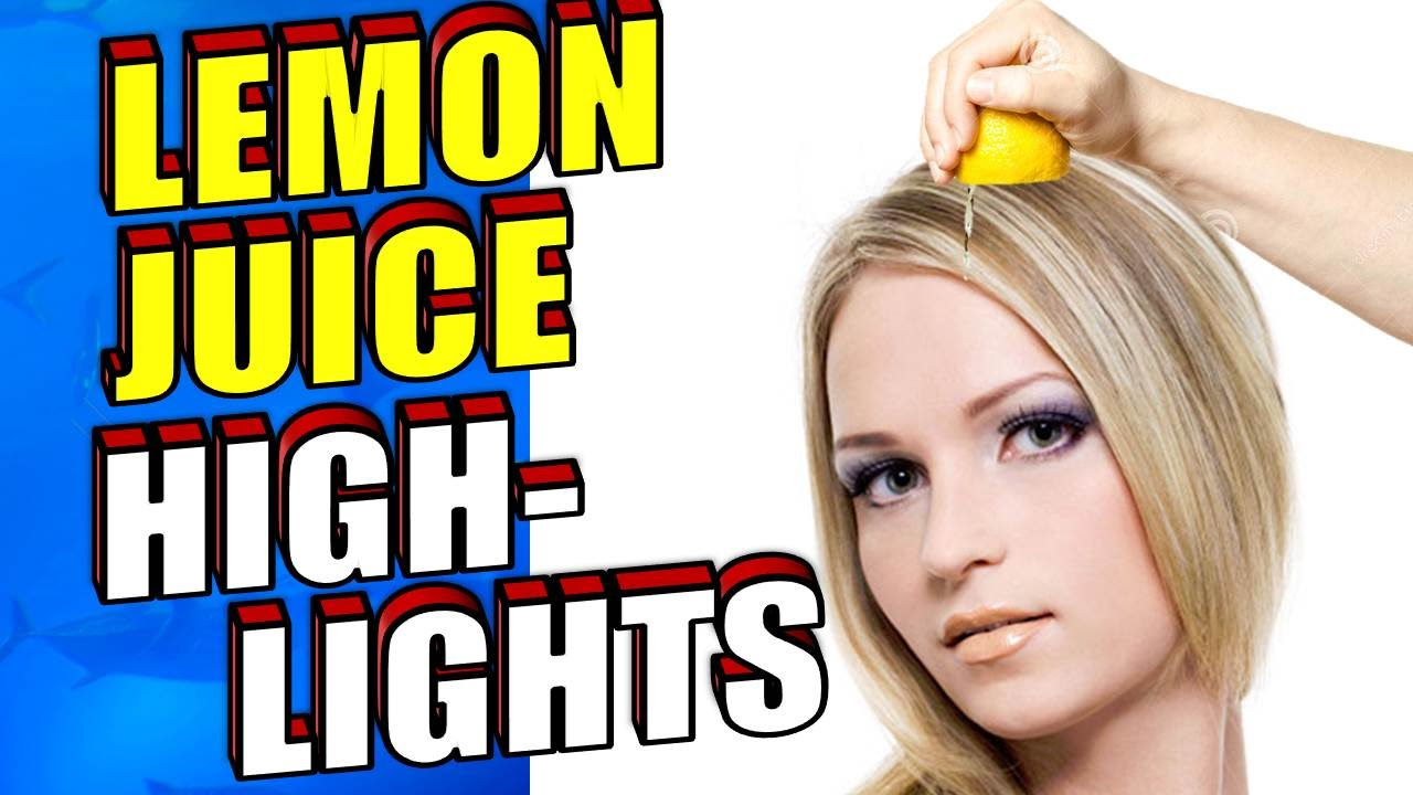 How To Highlight Hair With Lemon Juice Naturally Diy Youtube