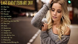 lagu barat terbaru 2018  || Lebih Update Kumpulan Musik Terpopuler 2018 #1