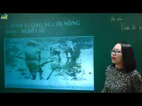 Ngữ Văn lớp 11 – Bài giảng Văn tế nghĩa sĩ Cần Giuộc của Nguyễn Đình Chiểu    Cô Nguyễn Tuyết Nhung