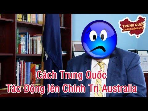 Cách Trung Quốc Tác Động lên Chính Trị Australia | Trung Quốc Không Kiểm Duyệt
