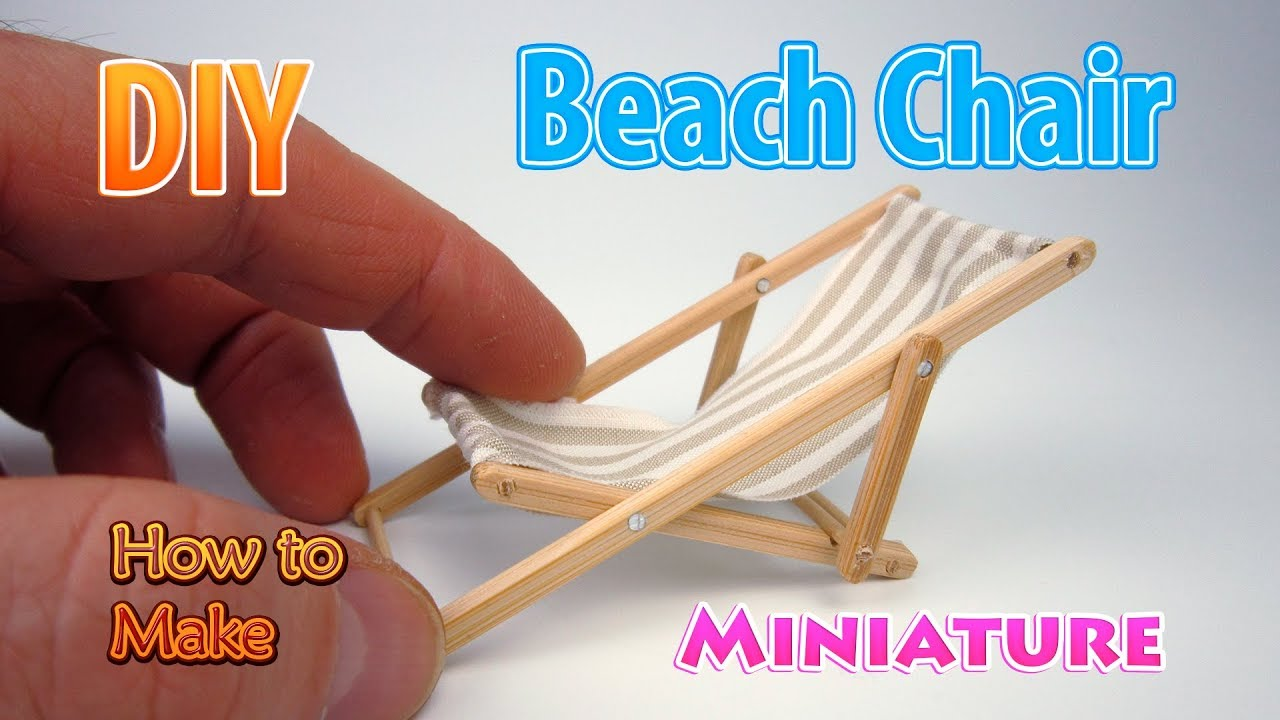 Diy Miniature Beach Lounge Chair Dollhouse No Polymer