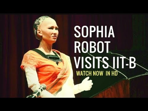 Sophia in India    Robot SOPHIA Visits IIT Bombay    IIT BOMBAY for guest lecture
