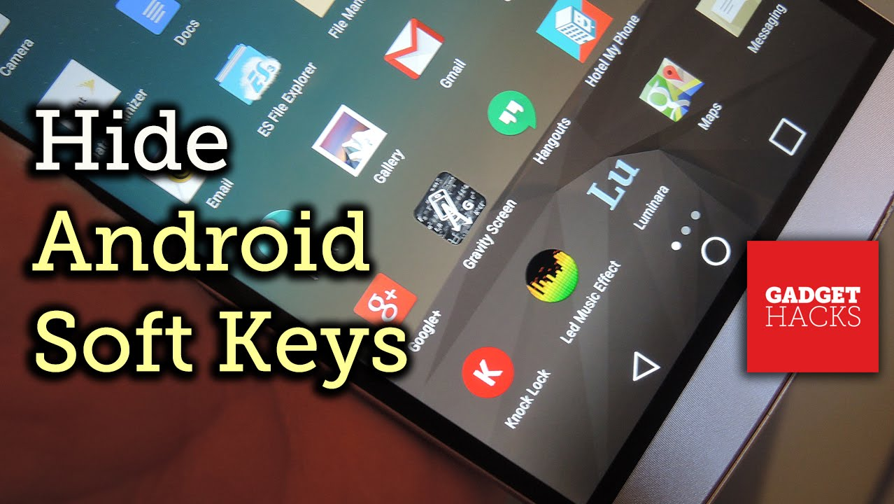 Best Apps for Hiding Android's Soft Keys to Reclaim Precious