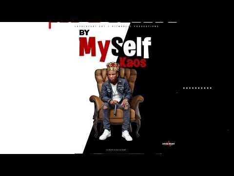 Kaos Loyalheart - By Myself (Official Audio)