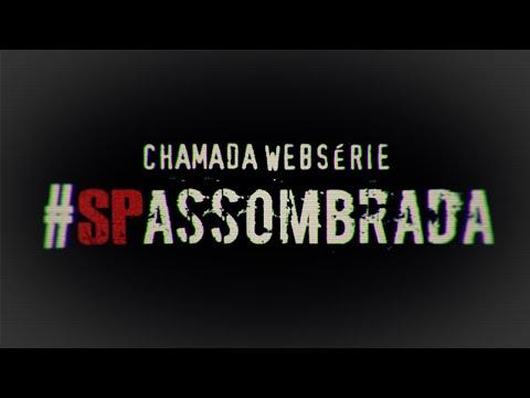 #SPASSOMBRADA - Chamada Web Série Especial Sexta-Feira 13   Lenda Urbana