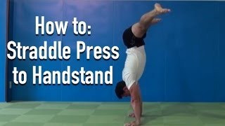 Straddle Press to Handstand Tutorial(The straddle press to handstand is a move from our program, Floor Two: http://gmb.io/f2/ We get a TON of questions about the straddle press to handstand., 2013-10-30T19:29:35.000Z)