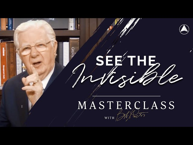 See The Invisible! | Bob Proctor Masterclass Exclusive Preview