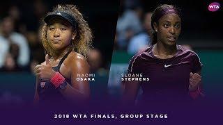 Naomi Osaka vs. Sloane Stephens | 2018 WTA Finals Singapore Round Robin | WTA Highlights 大坂なおみ