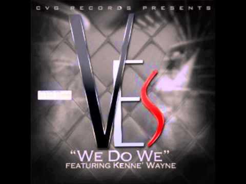 Ves feat  Kenne' wayne