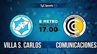 Villa San Carlos vs CSD Comunicaciones full match