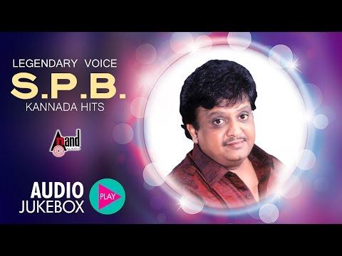 Legendary Voice S. P. Balasubrahmanyam | Kannada Hits 2016 | JukeBox | S.P.B Kannada Hits
