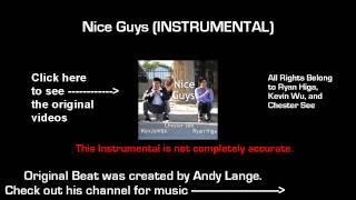 Nice Guys - Chester See ft. NigaHiga & KevJumba (Instrumental) (Download in Description)