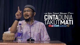 Safari Dakwah Makassar II Cinta Dunia Takut Mati Ustadz Abdullah Taslim Lc MA