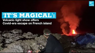 'It's magical': Volcanic light show offers Covid-era escape on French island