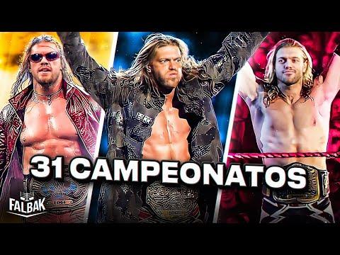 Los 31 Campeonatos de Edge WWE