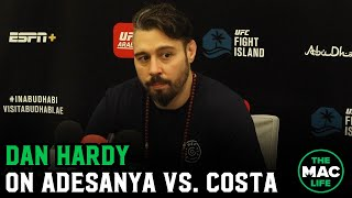 Dan Hardy talks Israel Adesanya vs. Paulo Costa; Says he's ready to sign contract for a return fight