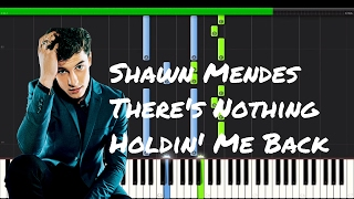 Shawn Mendes - There's Nothing Holding Me Back Piano Tutorial