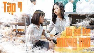 Đã Có Lúc Mộng Mơ - Tập 04 - Phim Học Đường 2018 | Thớt TV