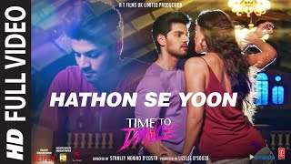 Time To Dance | Hathon Se Yoon | Raja Hasan | Vijay Verma | Sooraj, Isabelle
