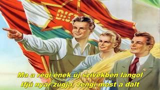 Dalol az ifjúság - The youth sings (Hungarian communist song)