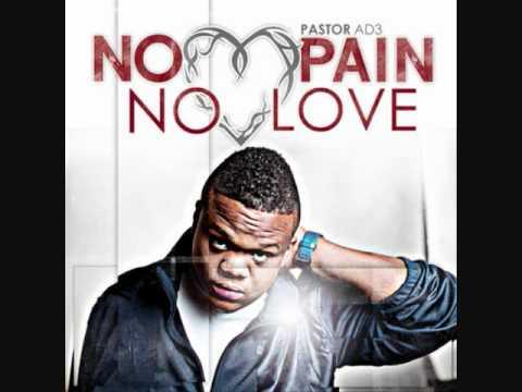 Pastor AD3 - No Pain, No Love (Album)