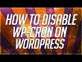 How To Disable WP-Cron Inside Of Wordpress