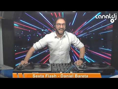 DJ Daniel Bareta - New Wave - Programa Sexta Flash - 27.09.2019