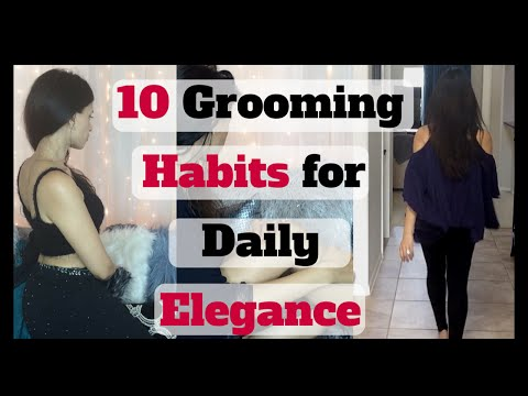 10 Grooming HABITS to Live & Feel Like A PRINCESS   Daily Elegance & Luxury For Chic HAPPY Women