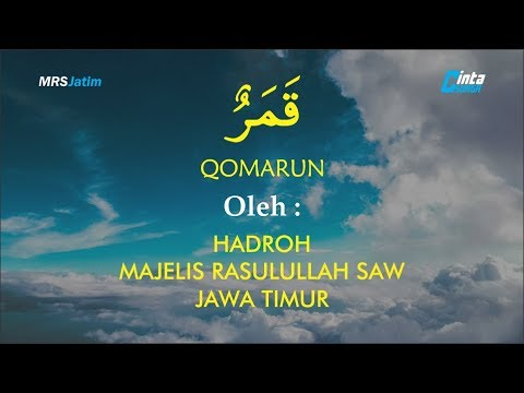 Qomarun ᴴᴰ - Hadroh Majelis Rasulullah SAW JAwa Timur