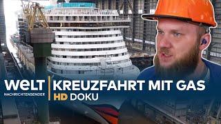AIDAnova - Bau eines Riesen-Kreuzfahrtschiffs mit Gasantrieb | HD Doku