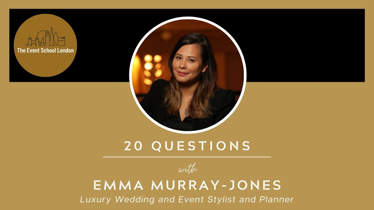20 Questions with Emma Murray-Jones, Luxury Wedding and Event Stylist and Planner.