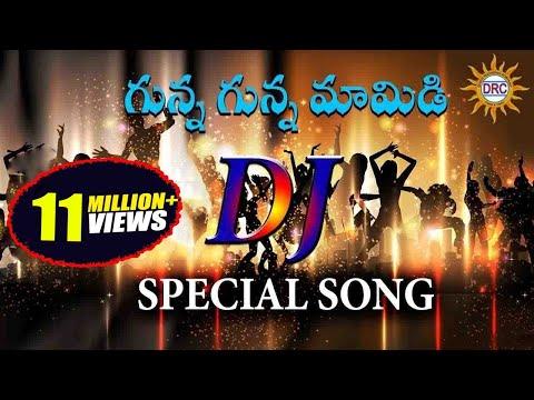 Gunna Gunna Mamidi DJ Special Hit Song ||...