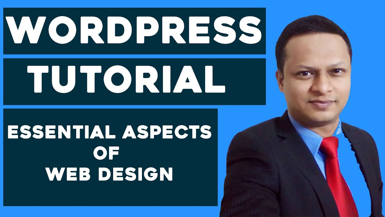 WordPress For Beginners - Essential Aspects of Web Design