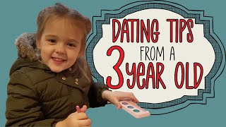 Dating Advice From A 3 Year Old - Little Girl gives the best advice for your first date - so funny