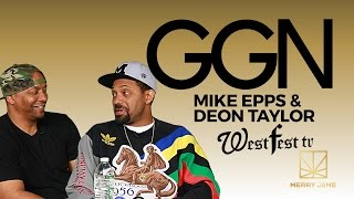 GGN Mike Epps and Deon Taylor