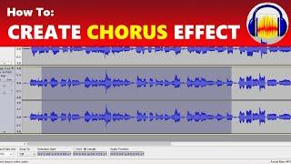 Gewusst wie: Erstellen Sie einen Chorus-Effekt in Audacity