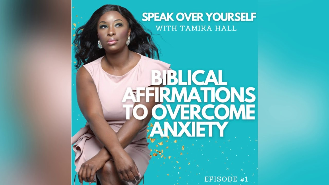 Biblical Affirmations to Overcome Anxiety