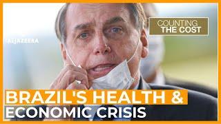 Bolsonaro's coronavirus response: A threat to Brazil's economy | Counting the Cost